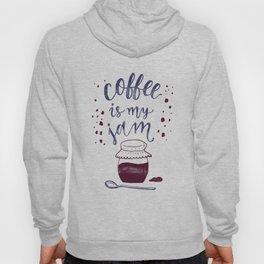 Coffee Is My Jam Hoody