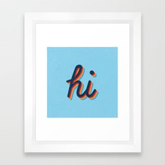 Hi - blue version Framed Art Print