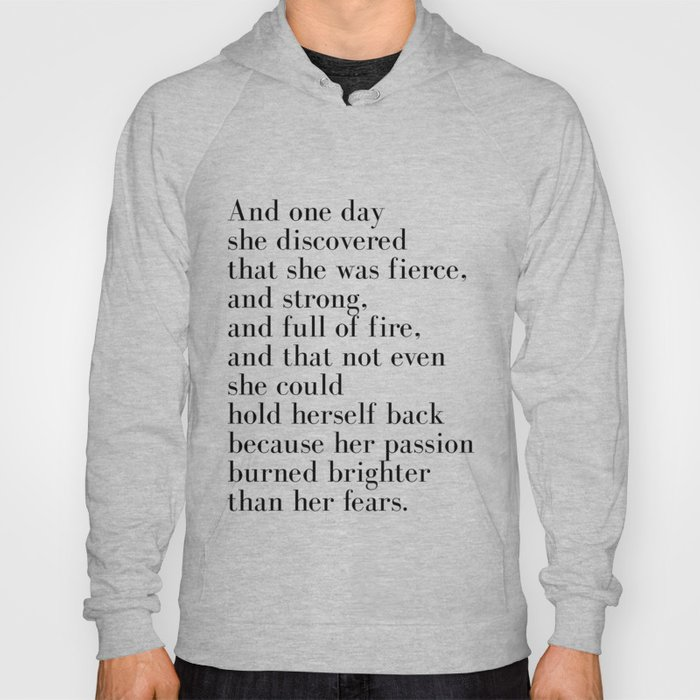And one day she discovered that she was fierce Hoody
