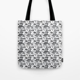DON'T BELIEVE THE HYPE Tote Bag