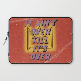 It ain't over till its over – Fight the Virus Laptop Sleeve