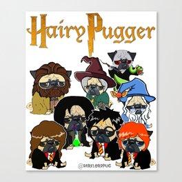 Hairy Pugger Canvas Print