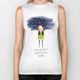 She Burned Too Bright For This World Biker Tank