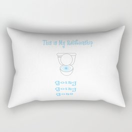 This is My Relationship...Going, Going, Gone Text and Image Design Rectangular Pillow