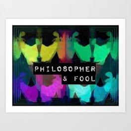 Philosopher & Fool - Butterfly Effect Art Print