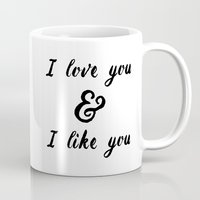 parks and rec Mugs featuring I Love You and I Like You- Ben & Leslie, Parks and Rec by Genuine Design Co.
