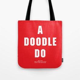 Howlin' Mad Murdock's 'A Doodle Do' shirt Tote Bag