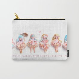 Believe in fairies.. Carry-All Pouch