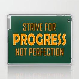 Strive for Progress not Perfection Laptop & iPad Skin