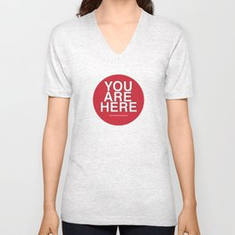 You Are Here tee shirt Unisex V-Neck