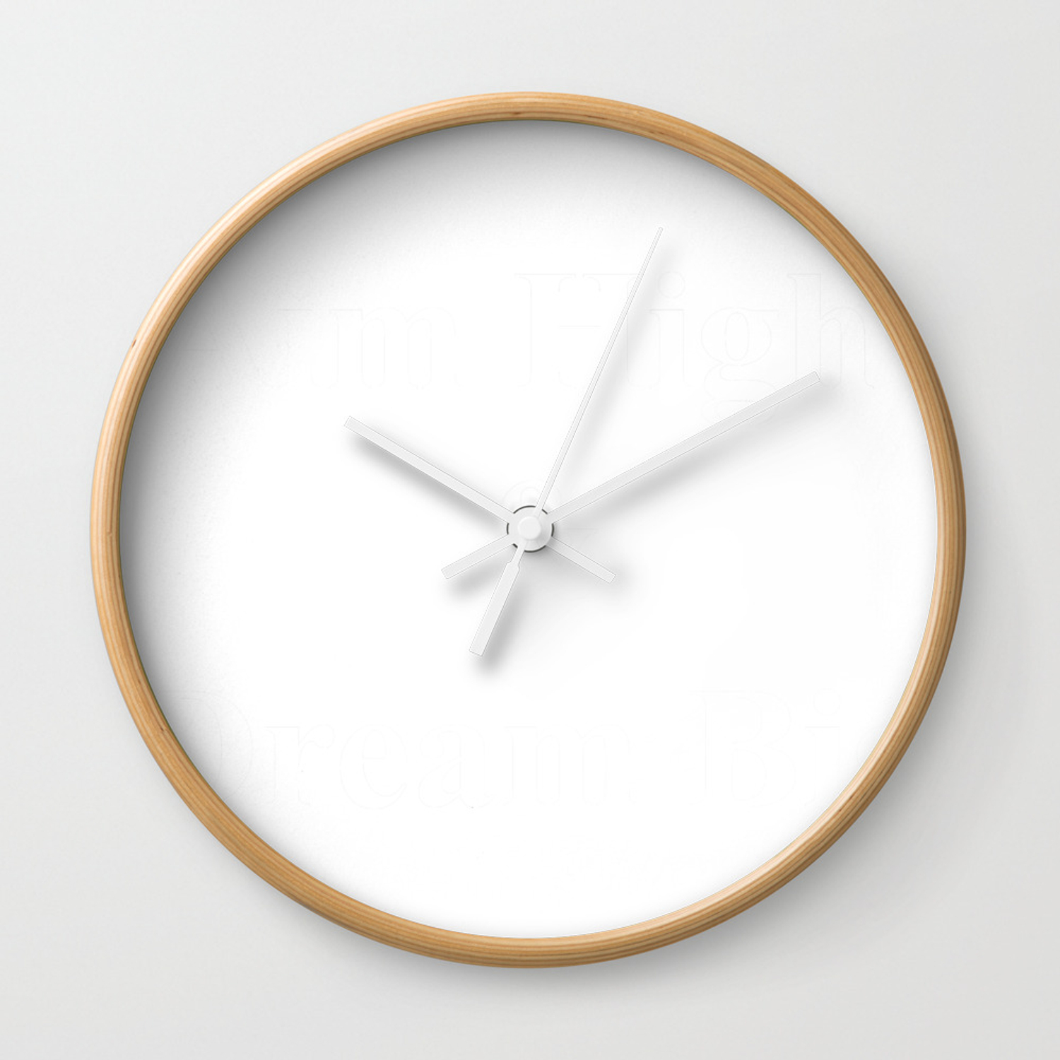 Aim High Dream Big In White Wall Clock