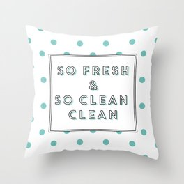 So Fresh and So Clean Clean Aqua Spot Print Throw Pillow