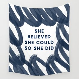 She Believed She Could So She Did-Navy | Inspiration | Quotes Wall Tapestry