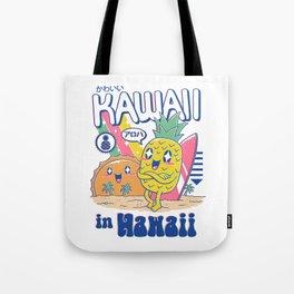 Kawaii in Hawaii Tote Bag