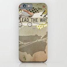 lead the way Slim Case iPhone 6s