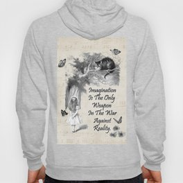 Alice In Wonderland Quote - Imagination Hoody