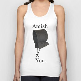Amish You Unisex Tank Top