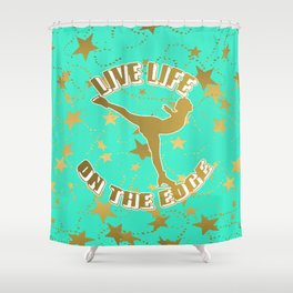Figure Skating Live Life on the Edge in Aqua  with Gold Stars Design Shower Curtain