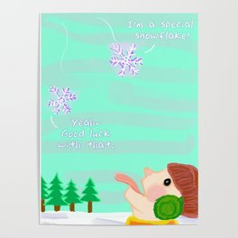 Special Snowflake Poster