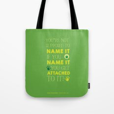 Don't Name It. Tote Bag