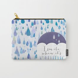 I Smile When It's Raining Carry-All Pouch