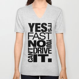 Yes it's fast No you can't drive it v6 HQvector Unisex V-Neck