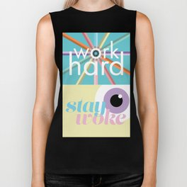 work hard, stay woke. Biker Tank