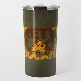 Pretty, Black and Educated African American Black College Woman Travel Mug