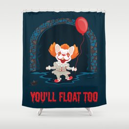 Frenchywise - You'll Float Too! Shower Curtain