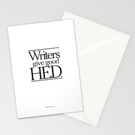 Writers give good hed. Stationery Cards