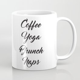 Coffee Yoga Brunch Naps Coffee Mug