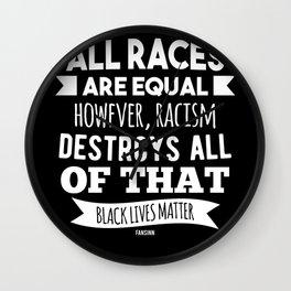 Black Lives Matter equality Wall Clock