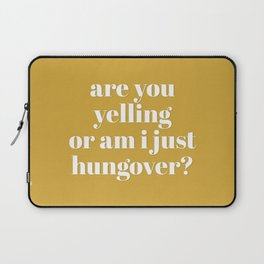 Hungover Laptop Sleeve