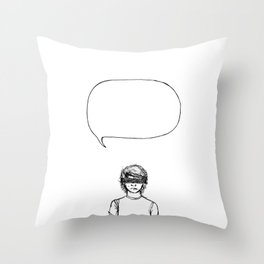 What Can I Say? Throw Pillow