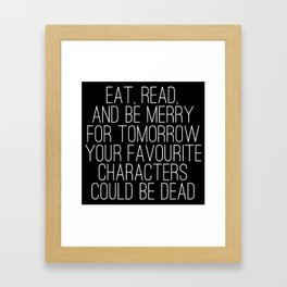 Eat, Read, and be Merry... (inverted) Framed Art Print