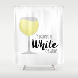 I'm Dreaming Of A White Christmas Shower Curtain
