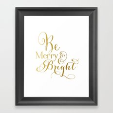 Be Merry & Bright Framed Art Print
