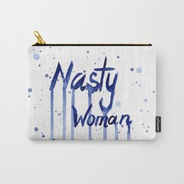 Nasty Woman Art Carry-All Pouch