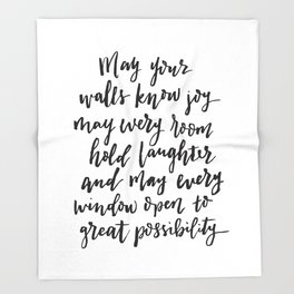 May your walls know joy - Blessing for the home - Hand lettered brush quote Throw Blanket