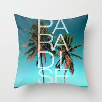 paradise Throw Pillows featuring PARADISE by Chrisb Marquez