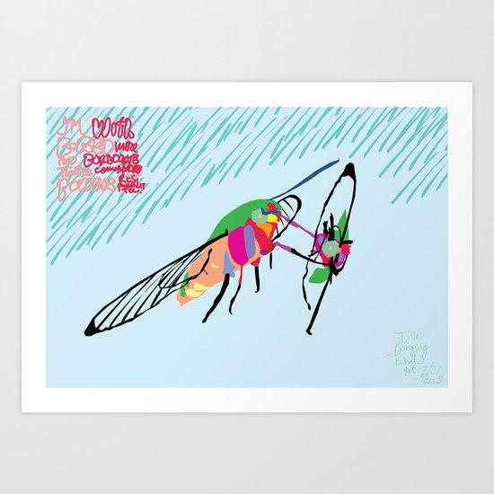 Bringing what I got [MOTH] [COLORS] [RAIN] [GIVEN] [GIVE] Art Print