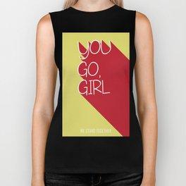 you go girl Biker Tank
