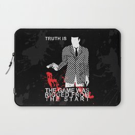 The Game Was Rigged From The Start Laptop Sleeve
