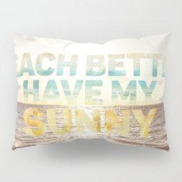 My Sunny Pillow Sham