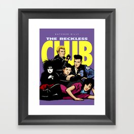 The Reckless Club Framed Art Print