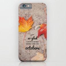 octobers. iPhone 6s Slim Case