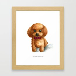 I am always there for you Framed Art Print