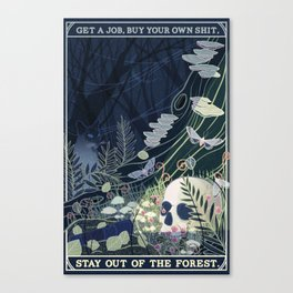 Stay out of the Forest Canvas Print
