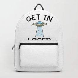 Alien UFO Funny Get In Loser Quote Spaceship Humor Space Premium design Backpack