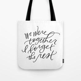 We Were Together Tote Bag